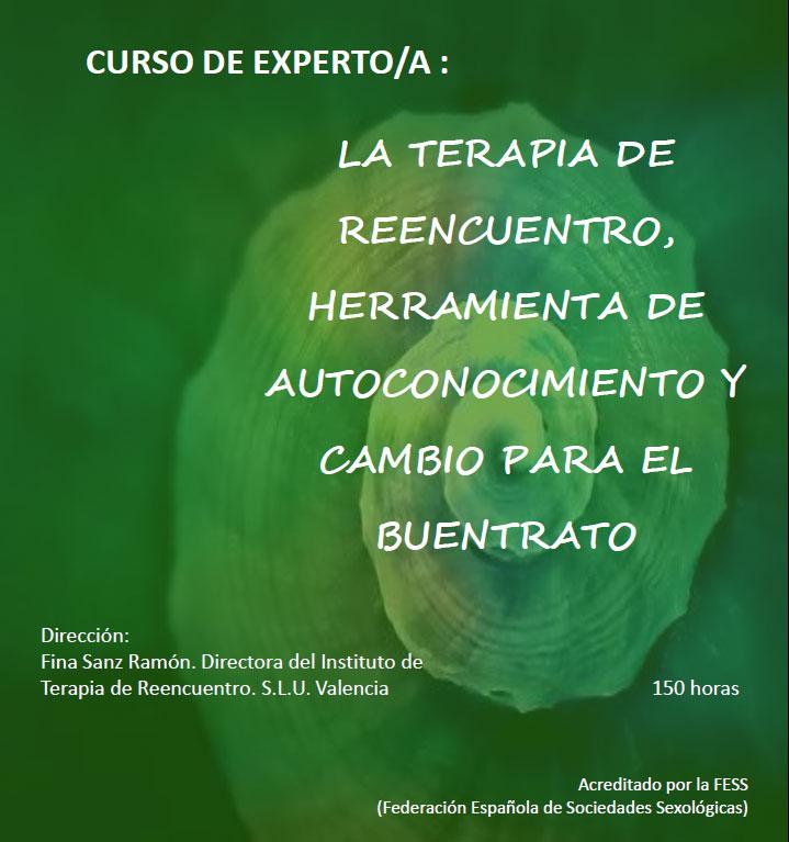Curso Experto/a «La Terapia de Reencuentro, herramienta de Autoconocimiento y Cambio para el Buentrato» (marzo-julio 2021)